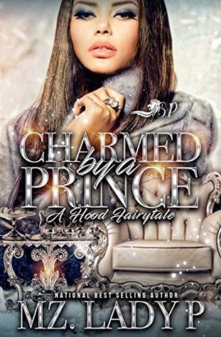 Charmed By A Prince by Mz. Lady P