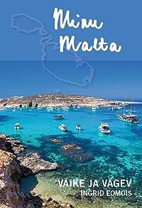 Minu Malta. Väike ja vägev