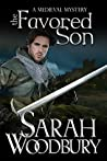 The Favored Son (Gareth and Gwen Medieval Mysteries #10)