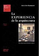 La experiencia de la arquitectura  by  Steen Eiler Rasmussen