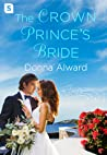 The Crown Prince's Bride (Royal Duology #2)
