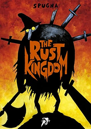 The Rust Kingdom by Spugna