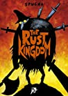 The Rust Kingdom