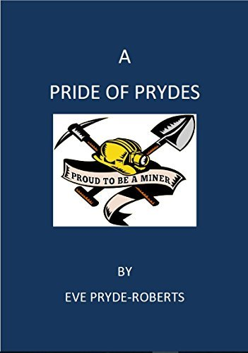 A PRIDE OF PRYDES  by  Eve Pryde-Roberts