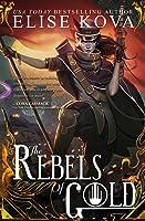 The Rebels of Gold (Loom Saga #3)
