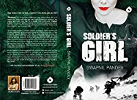 Soldier's Girl: Love Story of a Para-Commando