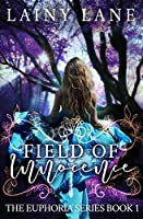 Field of Innocence (The Euphoria Series Book 1)