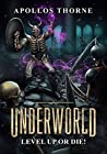 Level Up or Die! (Underworld #1)