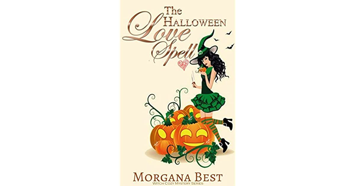 The Halloween Love Spell (The Kitchen Witch, #8) by Morgana Best