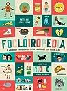 Foclóiropedia: A Journey Through the Irish Language from Arán to Zú
