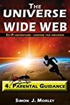 The Universe Wide Web: 4. Parental Guidance