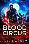 Blood Circus: Junkyard Druid Novellas (Colin McCool #4.5)