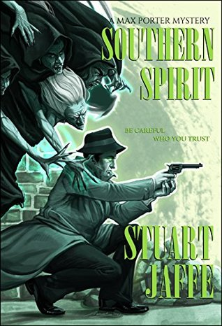 Southern Spirit (Max Porter Mysteries Book 9)