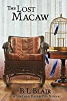The Lost Macaw (Lost and Found Pets)