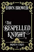 The Bespelled Knight