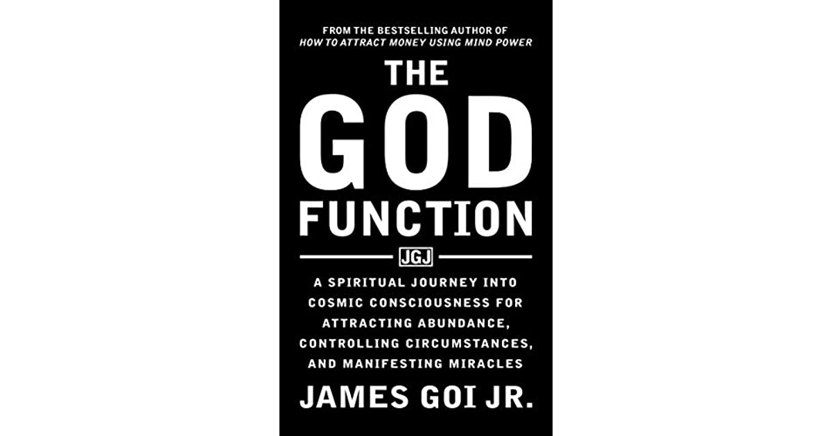 The God Function: A Spiritual Journey into Cosmic
