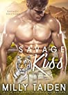 Savage Kiss (Savage Shifters, #2)