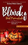 Bloody Good Marmalade (Jams, Jellies and Murder Book 2)
