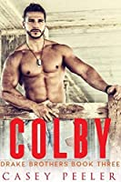 Colby (Drake Brothers Series Book 3)