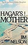 Hagar's Mother (Bridge Daughter #2)