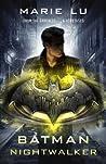 Batman by Marie Lu