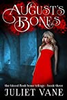 August's Bones (Blood Flesh Bone #3)