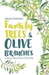 Family Trees and Olive Branches