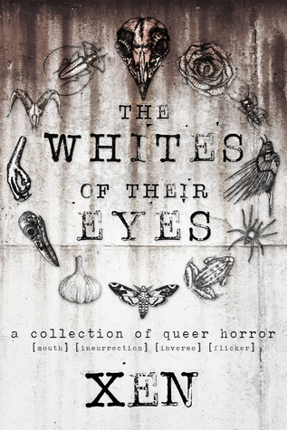 The Whites of Their Eyes: A Collection of Queer Horror