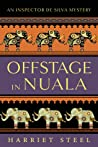 Offstage in Nuala (The Inspector de Silva Mysteries #3)
