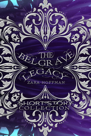 Short Story Collection (The Belgrave Legacy, #0.5)