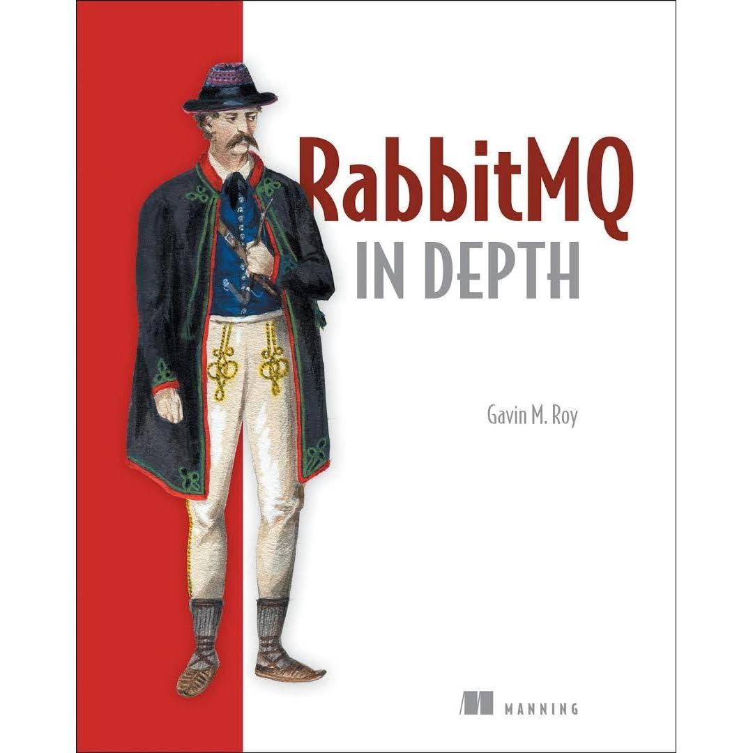 RabbitMQ in Depth by Gavin M  Roy