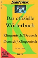 Das offizielle Wörterbuch Klingonisch/Deutsch, Deutsch/Klingonisch