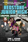 Creepers Crashed My Party (Redstone Junior High #2)