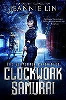 Clockwork Samurai (The Gunpowder Chronicles, #2)