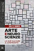 Arte e neuroscienze: Le due culture a confronto