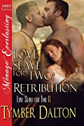 Love Slave for Two: Retribution