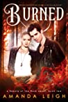 Burned (Beauty of the Dark, #2)