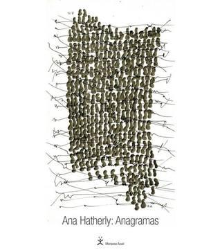 Ana Hatherly: Anagramas Helena Vieira