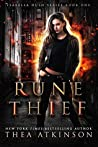 Rune Thief (Isabella Hush, #1)