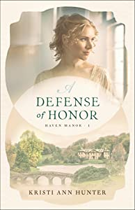 A Defense of Honor (Haven Manor, #1)
