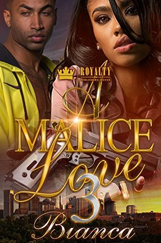 A Malice Love 3 by Bianca