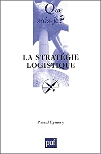 La stratégie logistique