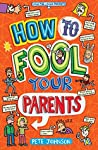 How to Fool Your Parents (Louis the Laugh Book 5)