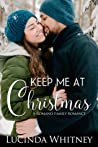 Keep Me At Christmas (Romano Family #4)