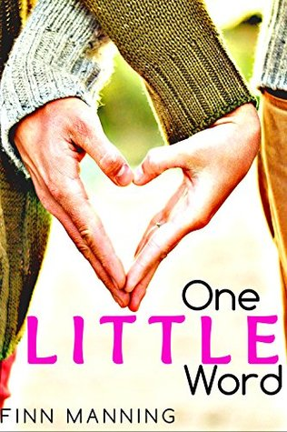 One Little Word (One More Thing, #1)