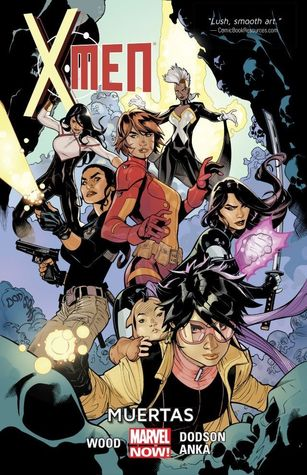 X-Men, Volume 2 by Brian Wood