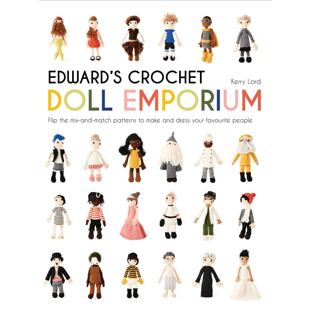 Edwards Crochet Doll Emporium Flip The Pages To Make Over A