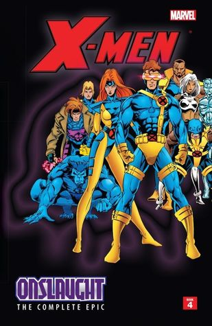 X-Men: Onslaught - The Complete Epic, Book 4