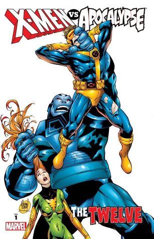 X-Men vs. Apocalypse, Vol. 1: The Twelve