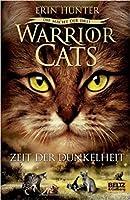 Warrior Cats - Die Macht der Drei 4 - Zeit der Dunkelheit